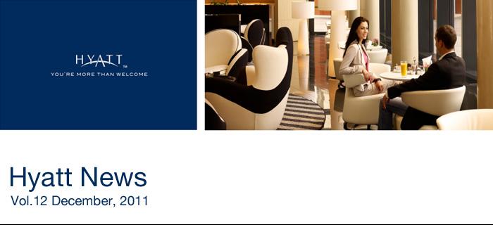 HYATT NEWS Volume 12 - December 2011