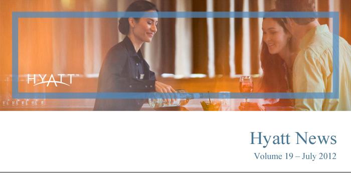 HYATT NEWS Volume 19 - July 2012