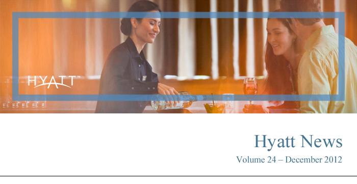 HYATT NEWS Volume 24 - December 2012
