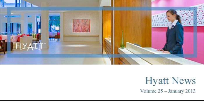 HYATT NEWS Volume 25 - January 2013